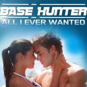 收聽Basshunter的All I Ever Wanted歌詞歌曲