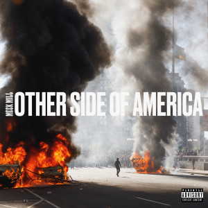 Meek Mill的專輯Otherside Of America
