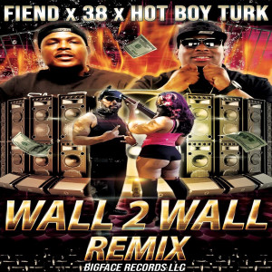 Album Wall 2 Wall (Remix) (Explicit) from Fiend