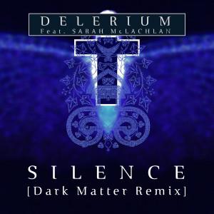 Silence (feat. Sarah McLachlan) (Dark Matter (ISR) Remix) dari Sarah McLachlan