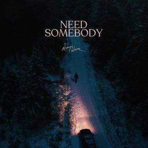 Album Need Somebody from Always Never