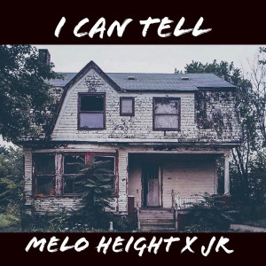 Album I Can Tell from Melo Height