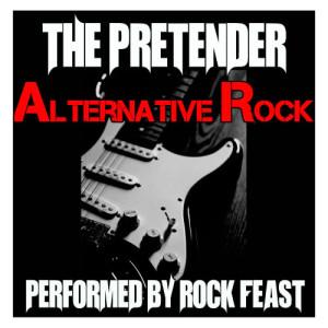 Album The Pretender: Alternative Rock from Rock Feast
