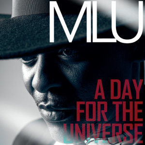 Album A Day For The Universe from MLU