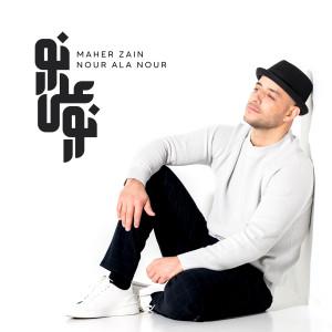Nour Ala Nour dari Maher Zain