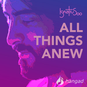 Album All Things Anew from Hangad