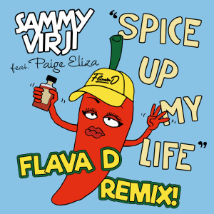 Album Spice Up My Life (Flava D Remix) from Sammy Virji