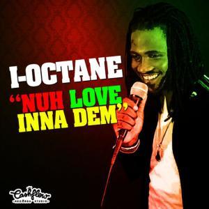 Album No Love Inna Them from I-Octane