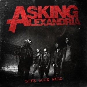 Asking Alexandria的專輯Life Gone Wild EP