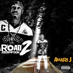 Album Road 2 Redemption (Explicit) from Amari j