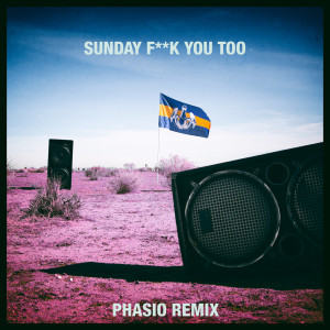 Album Sunday Fuck You Too from Dada Life