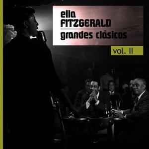 Ella Fitzgerald的專輯Grandes Clásicos, Vol. II