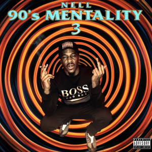 90's Mentality 3 (Explicit)