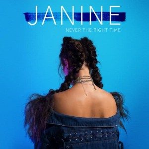 Listen to Never the Right Time (Explicit) song with lyrics from Janine