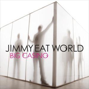 Big Casino 2007 Jimmy Eat World