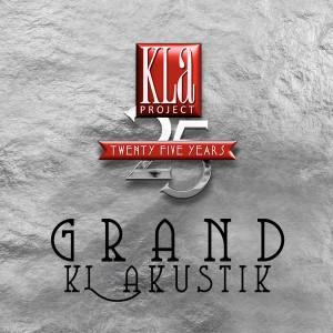 GRAND KLAKUSTIK: 25 Years (Live) dari KLa Project