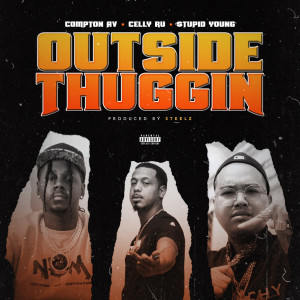 Album Outside Thuggin from Celly Ru