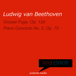 Album Red Edition - Beethoven: Grosse Fuge, Op. 133 & Piano Concerto No. 5, Op. 73 from Peter Toperczer
