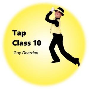 Guy Dearden的專輯Tap Class 10