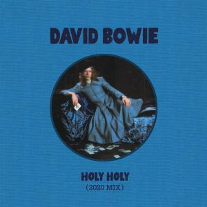 David Bowie的專輯Holy Holy (2020 Mix)