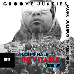 Album Inevitable (Rise up) (Groove Junkies, Reelsoul & Munk Julious Mixes) from Groove Junkies