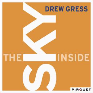 Album The Sky Inside from Drew Gress