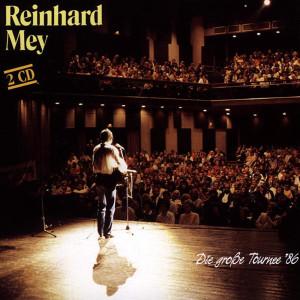 Die Grosse Tournee '86 1987 Reinhard Frederik Mey