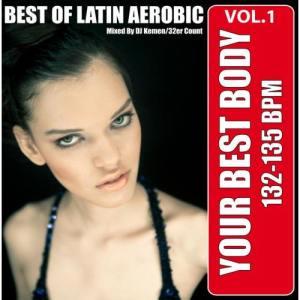 Album Your Best Body - Best of Latin Aerobic, Vol. 1 from DJ Kemit