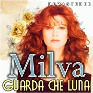 Album Guarda che luna (Remastered) from Milva