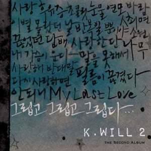 收聽K.will的My heart is crying歌詞歌曲