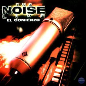 The Noise的專輯The Noise Live - el Comienzo (Explicit)