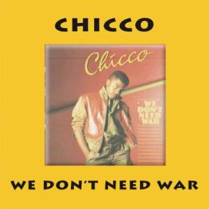 Album We Don't Need War from Chicco
