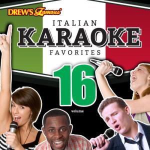 The Hit Crew的專輯Italian Karaoke Favorites, Vol. 16