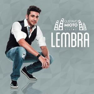 Listen to Lembra (Ao Vivo) song with lyrics from Gustavo Mioto
