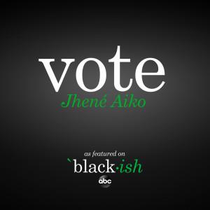 Jhené Aiko的專輯Vote