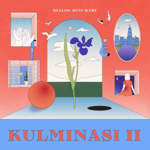 Album Kulminasi II from Dialog Dini Hari