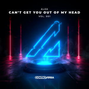 Alok的專輯Can't Get You Out Of My Head Vol. 001