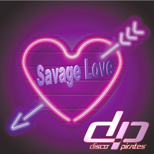 Album Savage Love (Laxed - Siren Beat) from Disco Pirates