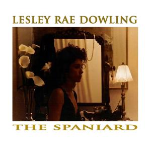 Album The Spaniard 2020 from Lesley Rae Dowling
