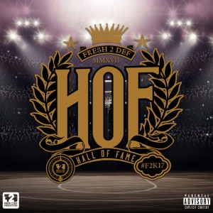 Album Fresh 2 Def Presents: Hall of Fame (Explicit) from DJ D Double D