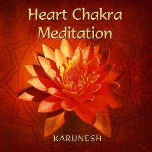 Karunesh的專輯Heart Chakra Meditation
