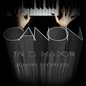 Johann Pachelbel: Canon in D Major dari Johann Pachelbel