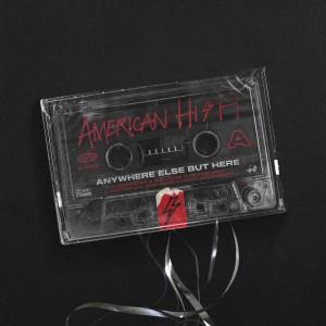American Hi-Fi的專輯Anywhere Else but Here
