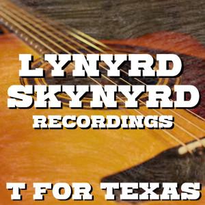 Album T For Texas Lynyrd Skynyrd Recordings from Lynyrd Skynyrd