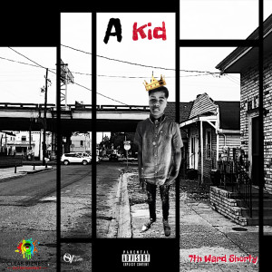Album A Kid (Explicit) from 7th Ward Shorty