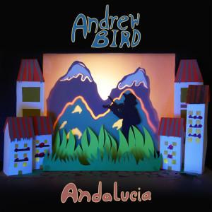Album Andalucia from Andrew Bird