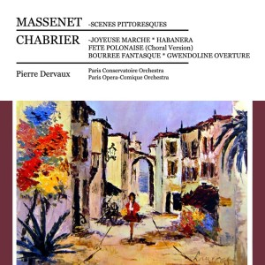 Music of Chabrier and Massenet