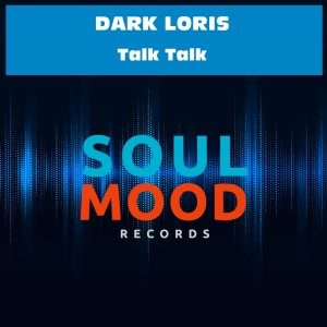 Album Talk Talk from Dark Loris
