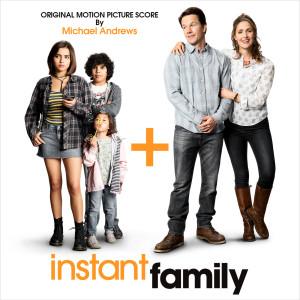 Album Instant Family (Original Motion Picture Score) from Michael Andrews
