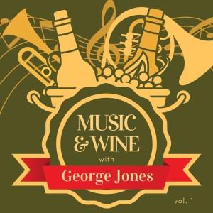 Album Music & Wine with George Jones, Vol. 1 from George Jones